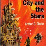 The City and the Stars by Arthur C. Clarke